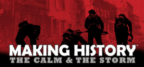 Making History: The Calm & The Storm Banner