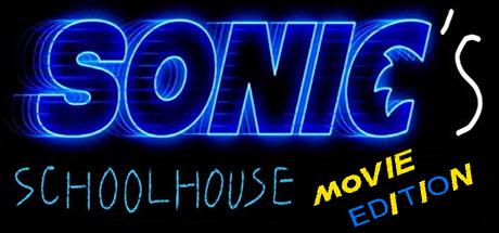 Sonics Schoolhouse Movie Edition Banner