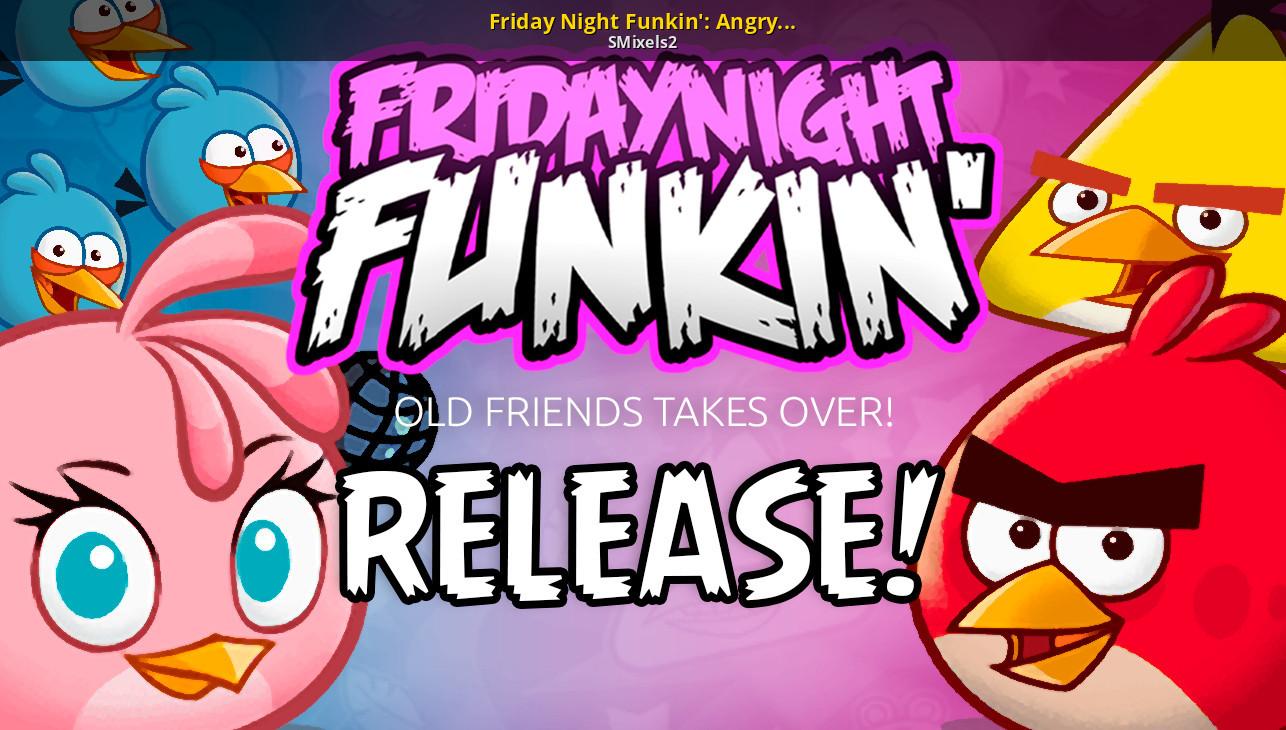 Friday Night Funkin': Angry Birds [Friday Night Funkin'] [Mods]