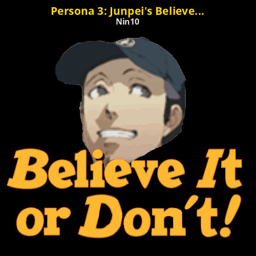Persona 3: Junpei's Believe it or Don't! *UPDATED* [Team Fortress 2