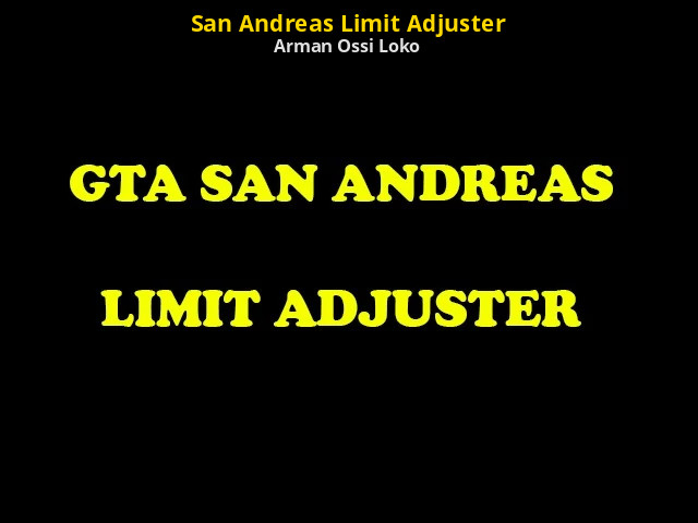 San andreas limit adjuster | grand theft auto: san andreas modding.