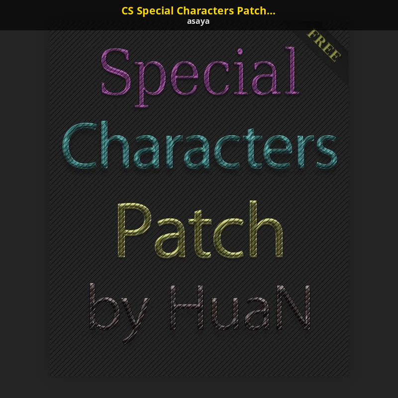 Cs Special Characters Patch By Huan Counter Strike 16 Modding Tools