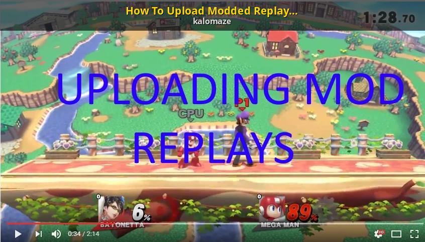 How To Upload Modded Replays [DL BROKEN] [Super Smash Bros