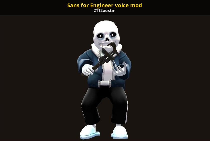 Sans for Engineer voice mod [Team Fortress 2] [Works In