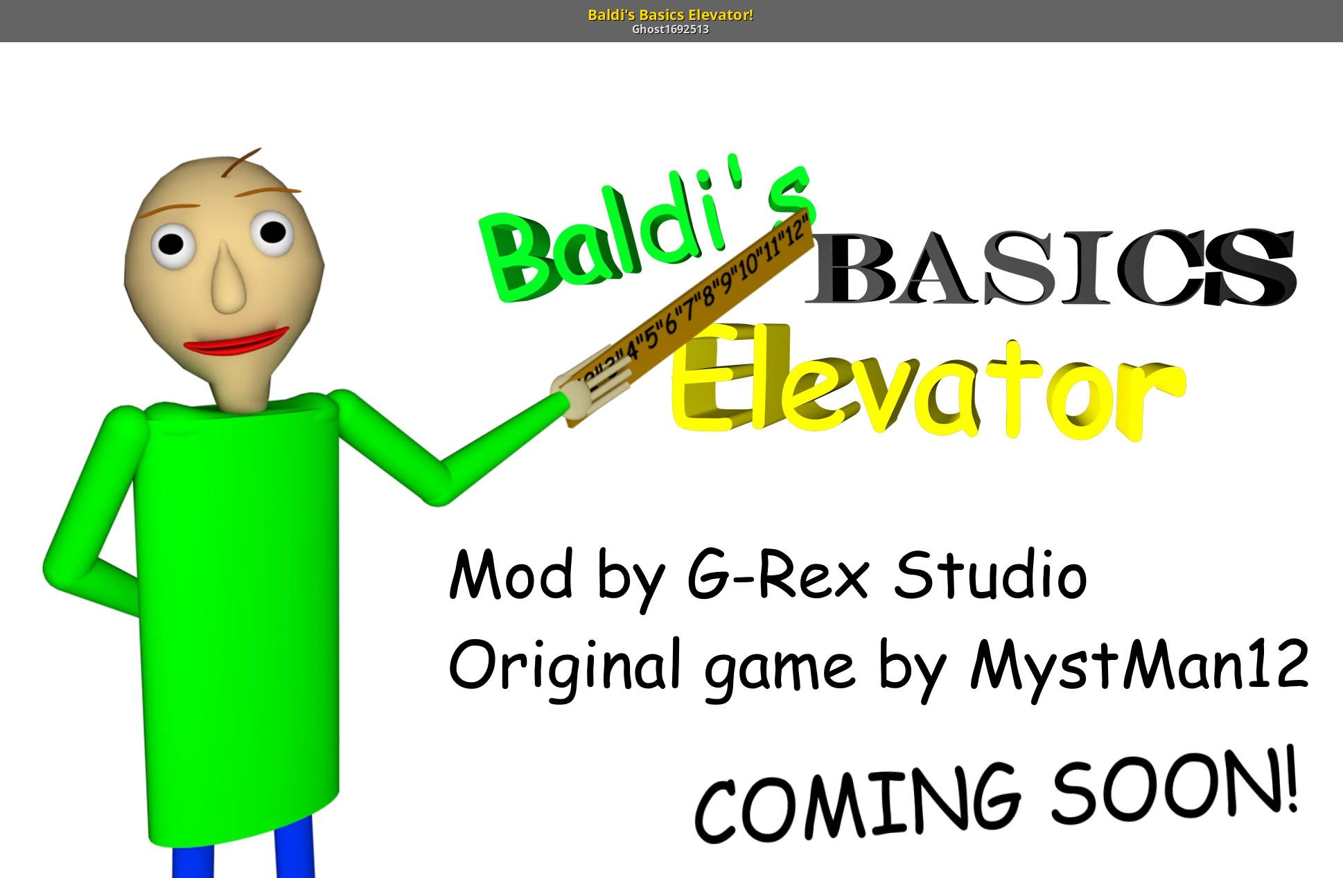 Baldi's Basics Elevator! [Baldi's Basics in Education and