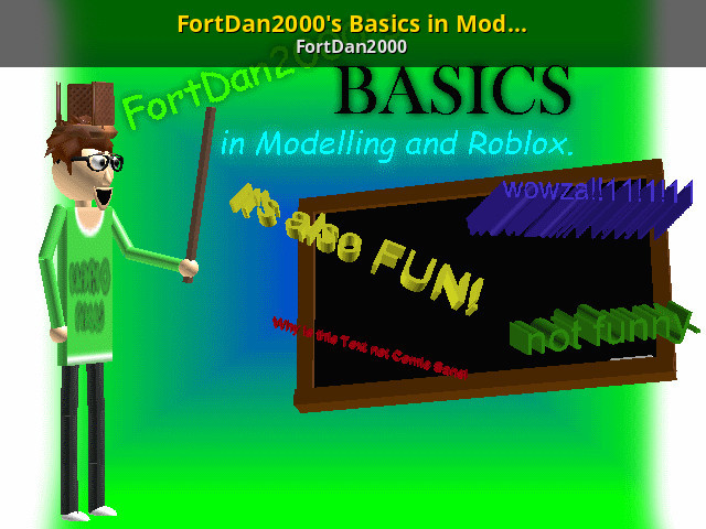Roblox Minimap Maker Fortdan2000 S Basics In Modelling And Roblox Baldi S Basics