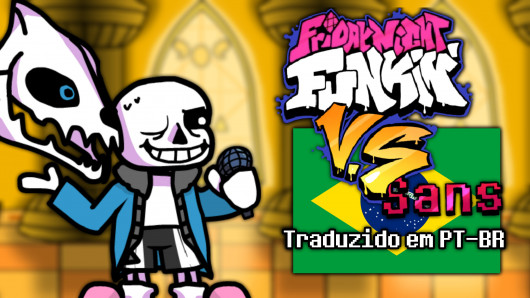 Friday Night Funkin | VS Sans Mod | Traduzido em PT-BR